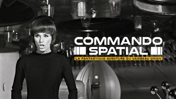Commando spatial : la fantastique aventure du vaisseau Orion
