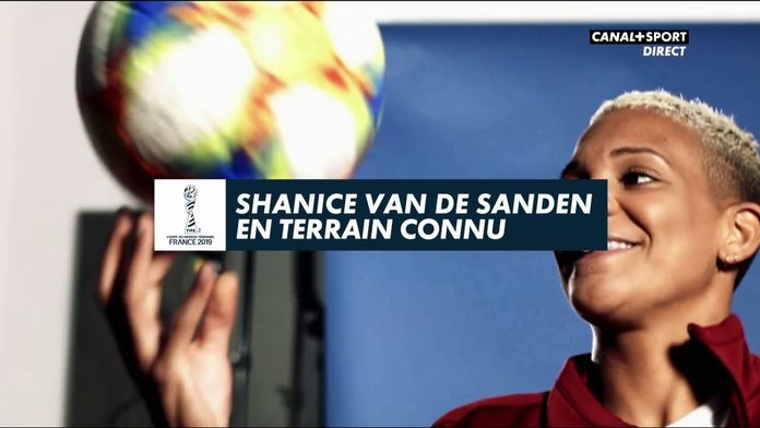 Shanice Van De Sanden, en terrain connu