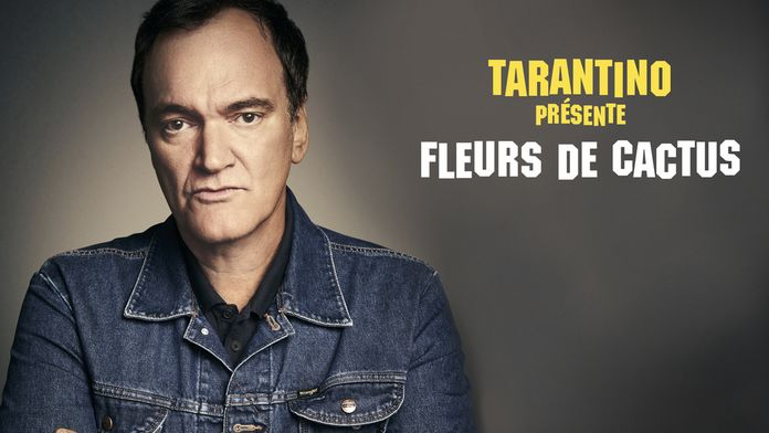 Tarantino présente : Fleur de cactus