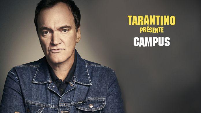 Tarantino présente : Campus