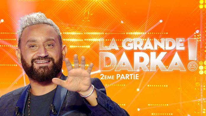 La grande darka - Partie 2
