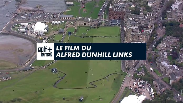 Le film du Alfred Dunhill Links