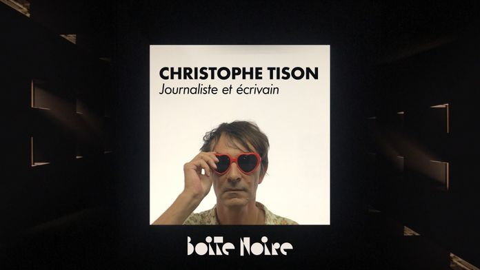 Boite Noire - S1 - Christophe Tison