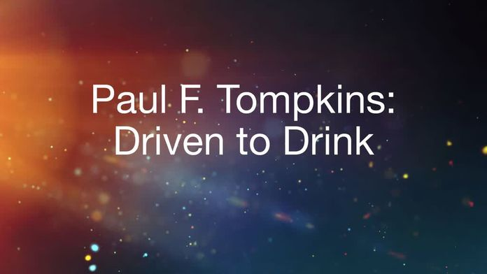 Paul F Tompkins : Driven to Drink