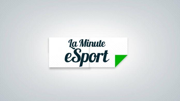 La minute Esport
