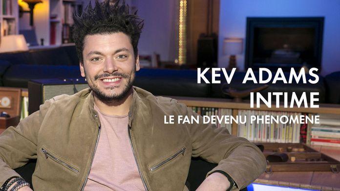 Kev Adams intime : le fan devenu phénomène