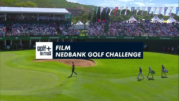 Le film du Nedbank golf challenge