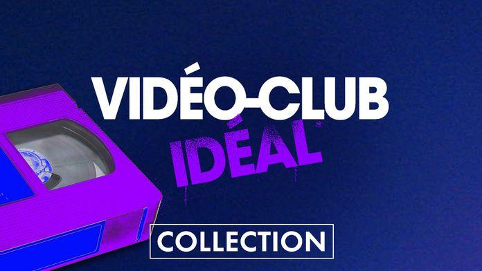 Vidéo Club ideal