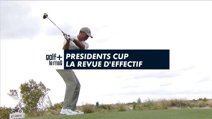 Presidents Cup la revue d'effectif