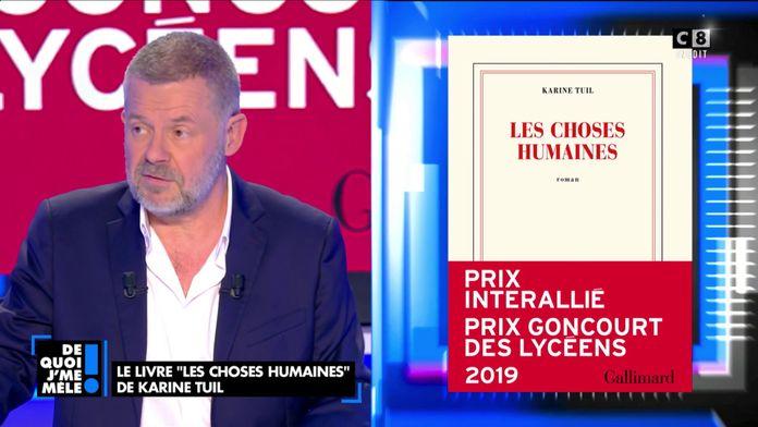"""Karine Tuil : """"Les choses humaines"""" Le dernier Goncourt des lycéens"""