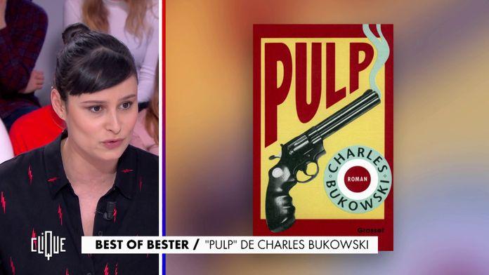 "Eva Bester : ""Pulp"" de Charles Bukowski"