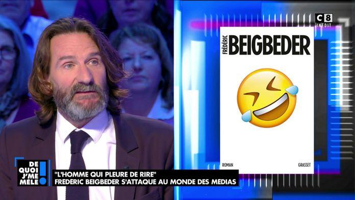 """""""L'homme qui pleure de rire"""" Frédéric Beigbeder s'attaque au monde des médias"""