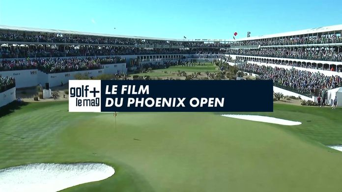 Le film du Phoenix Open : Pga Tour