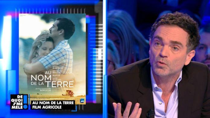"""Yann Moix à propos du film """"Au nom de la terre"""" : """"Guillaume Canet est mauvais dans ce film !"""""""