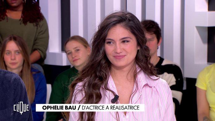 Ophélie Bau : d'actrice à réalisatrice
