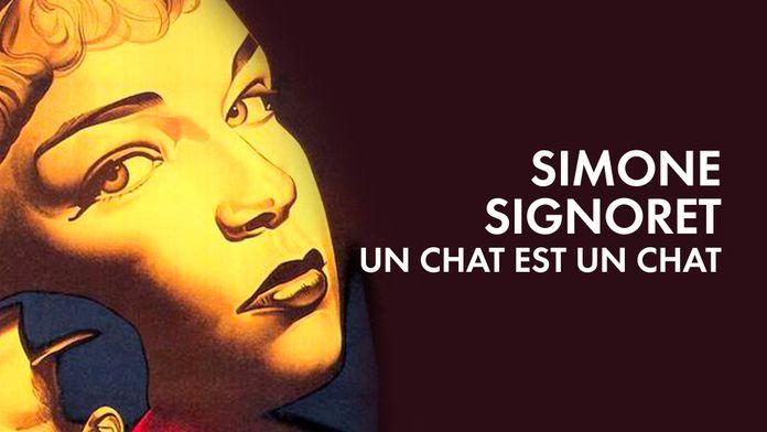 Simone Signoret, un chat est un chat
