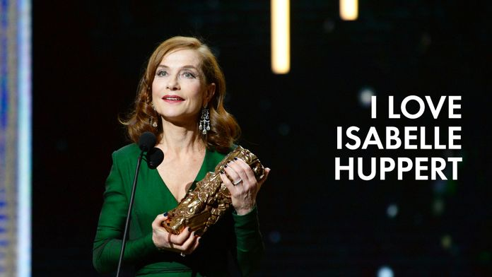 I Love Isabelle Huppert