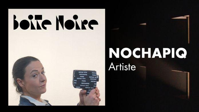 Boite Noire - S1 - Nochapiq