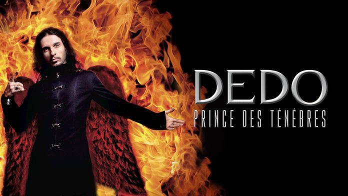 Dédo, «Prince des ténèbres»