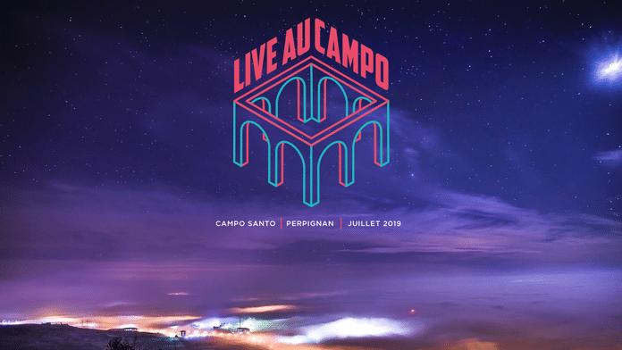 Live au Campo édition 2019… Perpignan, nous voilà !