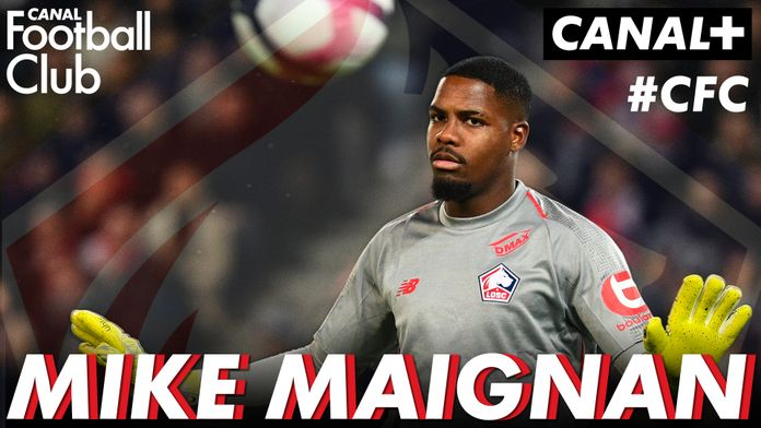 MIKE MAIGNAN (LOSC) INVITÉ DU CANAL FOOTBALL CLUB