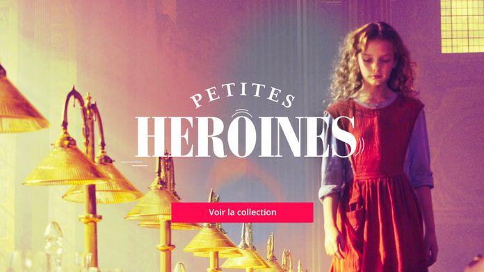 Les petites Héroïnes sur Famiz !