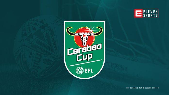 CARABAO CUP na żywo w Eleven Sports