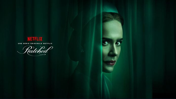 Ratched (Netflix) : tout ce qu'il faut savoir sur la nouvelle série de Ryan Murphy
