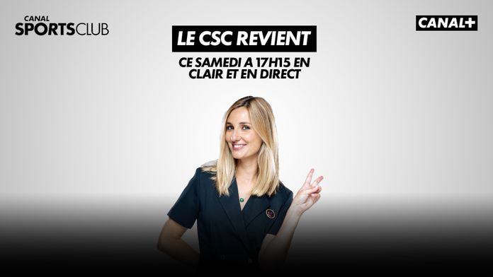 LE RETOUR DU CANAL SPORTS CLUB