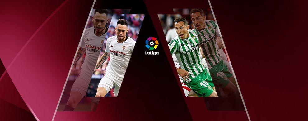 REPRISE DE LA LIGA - FC SÉVILLE / BÉTIS SÉVILLE